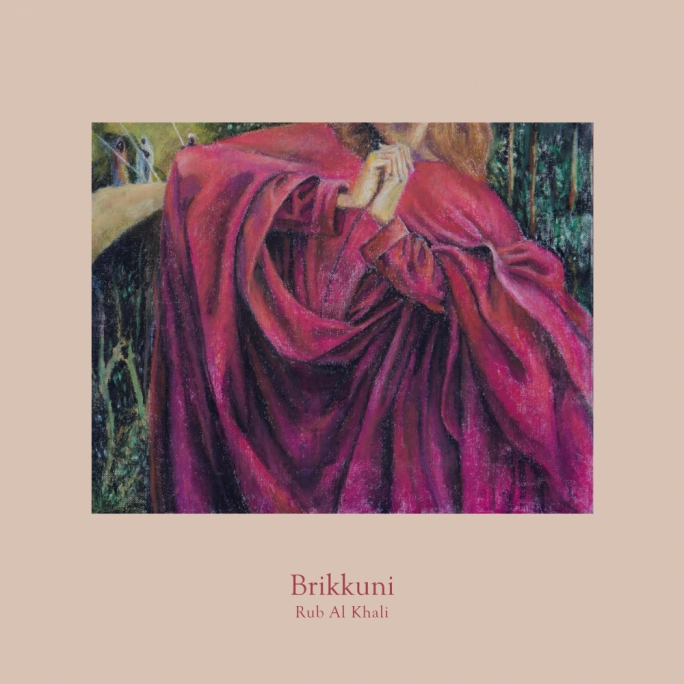 Brikkuni's album Rub Al Khali