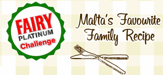 Win a year's supply of Fairy Platinum with our search for Malta's best family recipe
