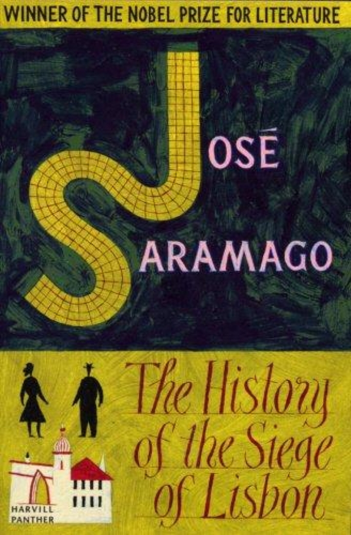 The History of the Siege of Lisbon by Jose Saramago