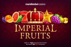 Taste the imperial fruits at Meridianbet casino