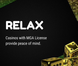 Relax! Casinos with an MGA license provide peace of mind