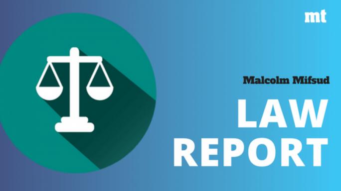 Law report by Malcolm Mifsud